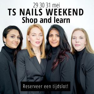 TS Nails Weekend 29, 30 & 31 mei 2021