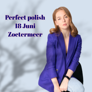 PERFECT POLISH Perfect Polish 18 juni
