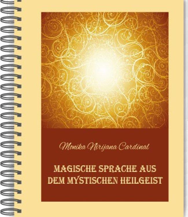 Smaranaa Begleitbuch für das Kartenset der magischen Sprache aus dem mystischen Heilgeist