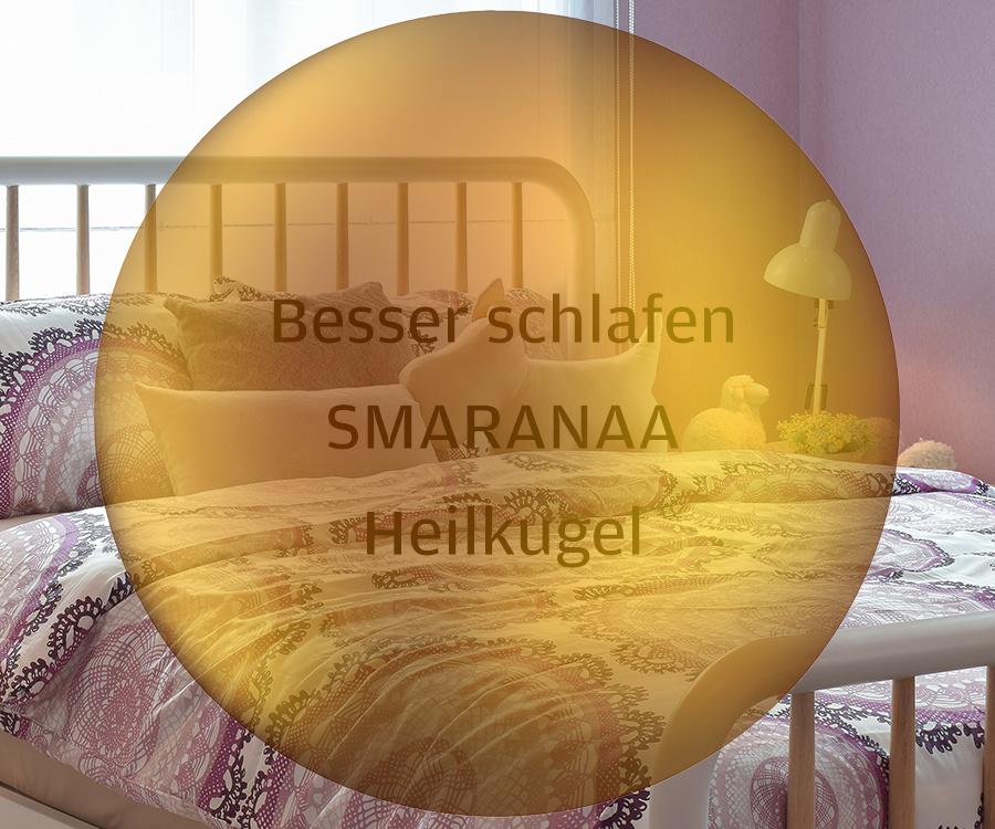 Besser Schlafen mit der SMARANAA Energie