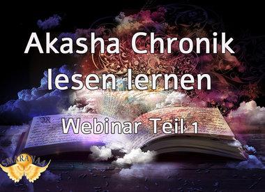 Termin jederzeit möglich: Akasha Chronik Lesen lernen
