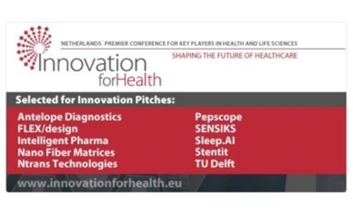 Innovation for Health - 7 dec. 2016 Congrats Sensiks, Ntrans, Antelope,Pepscope, Sleep.AI, Flexdesign, Stentit e.o. for being selected for innovation pitch
