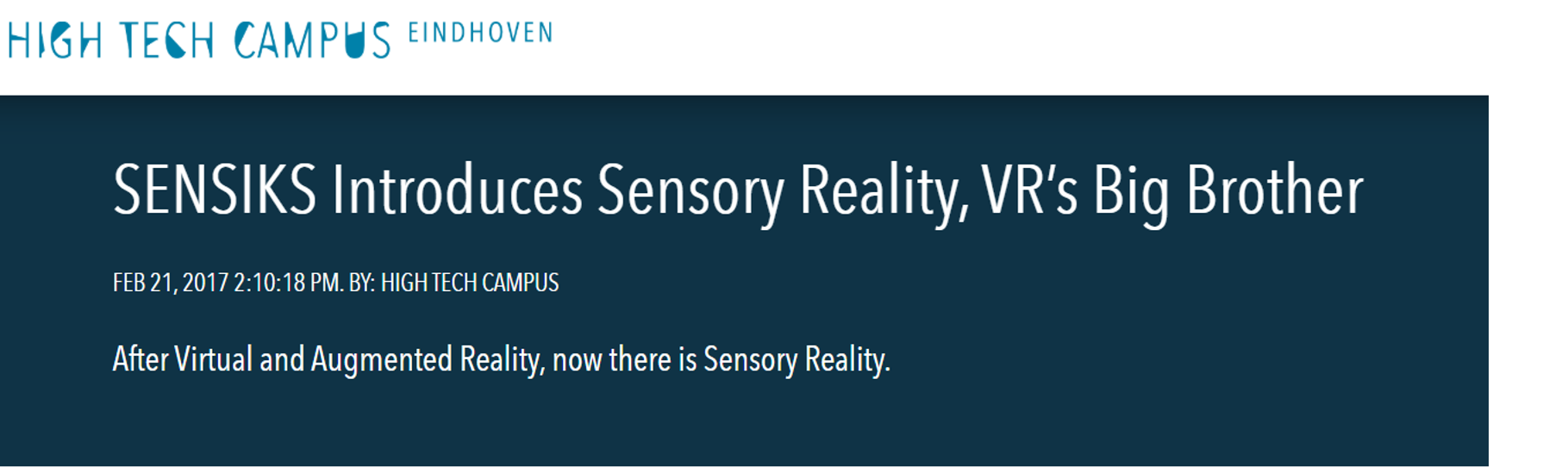 HIGH TECH CAMPUS After Virtual and Augmented Reality, now there is Sensory Reality