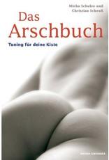 Das Arschbuch - Tuning für Deine Kiste