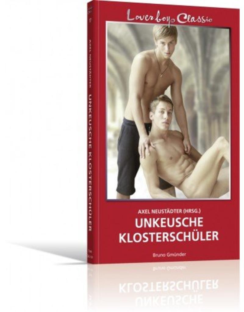 Loverboys Classic 17: Unkeusche Klosterschüler
