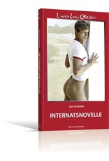 Loverboys Classic 16: Internatsnovelle