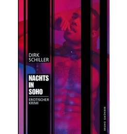 Nachts in Soho - Erotischer Krimi
