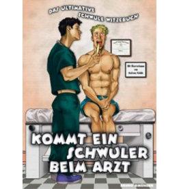 Kommt ein Schwuler beim Arzt - Das schwule Witzebuch
