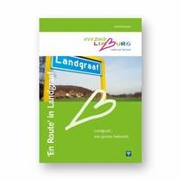 Visit Zuid-Limburg Wandelgids 'En route Landgraaf'