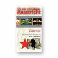 Visit Zuid-Limburg Wandelgids 'In en Rondom Maastricht'