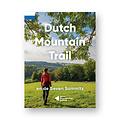 Moving Mountains Dutch Mountain Trail Wandelgids