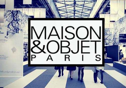 Maison & Objet paris 17-21 Jan  2020