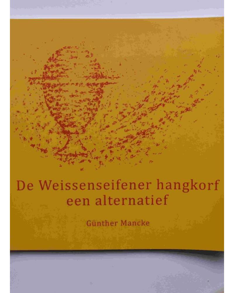 De Weissenseifener hangkorf,  een alternatief - Gunther Mancke (Holländisch)