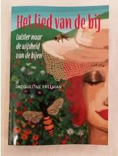 Het lied van de Bij - Jacqueline Freeman (Holländisch)