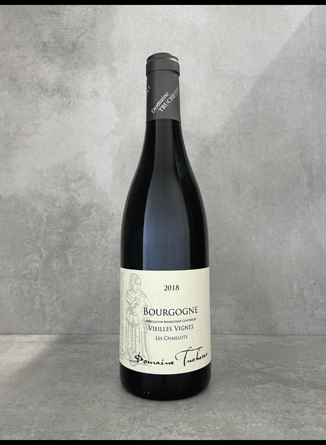 Bourgogne Vieilles Vignes 'Les Chaillots' 2018