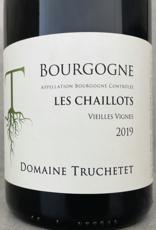 Domaine Truchetet Bourgogne Vieilles Vignes 'Les Chaillots' 2019