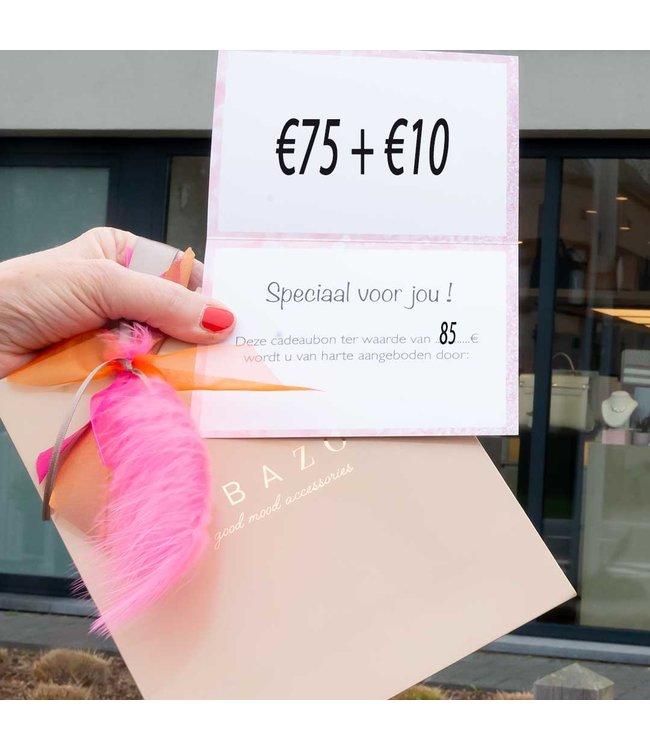 cadeaubon 75 + 10 euro extra