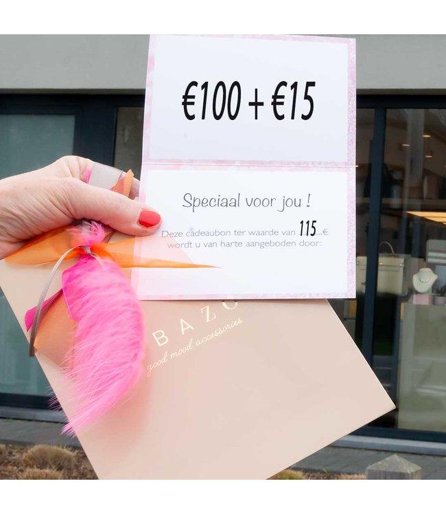 cadeaubon 100 + 15 euro extra