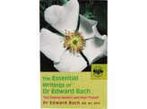 Bach The essential writings of Dr Edward Bach