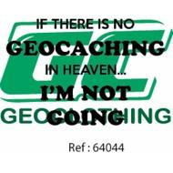 No geocaching in heaven?