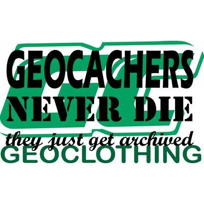 Geocachers never die