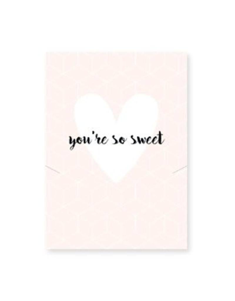 Sieraden wenskaart - You're so sweet