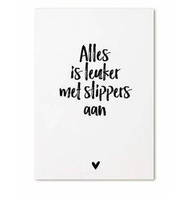 Zoedt Kaart Alles is leuker met slippers aan!