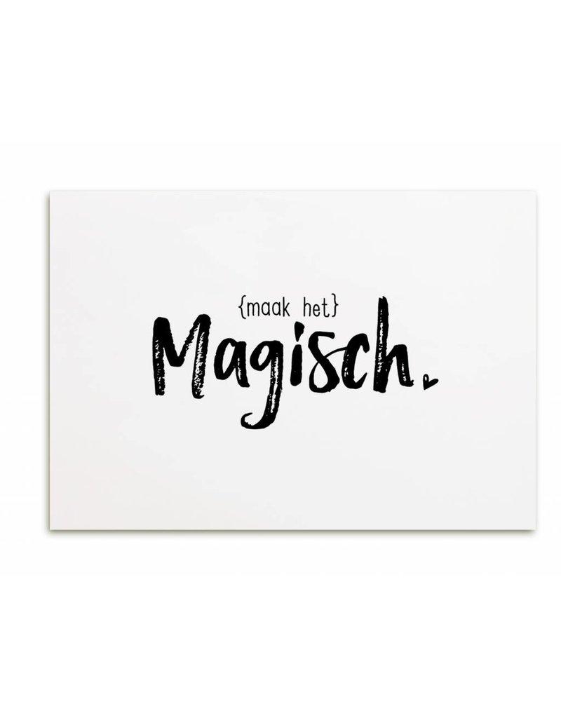 Zoedt Kaartje met tekst Maak het magisch