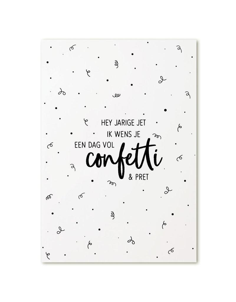 Zoedt Hey jarige Jet, ik wens een dag vol confetti & pret