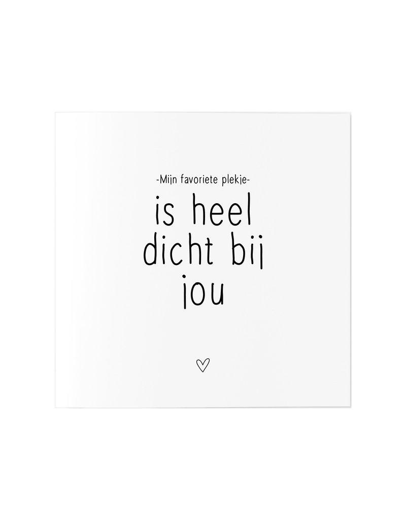 Zoedt Wenskaart met tekst 'Mijn favoriete plekje is heel dicht bij jou'
