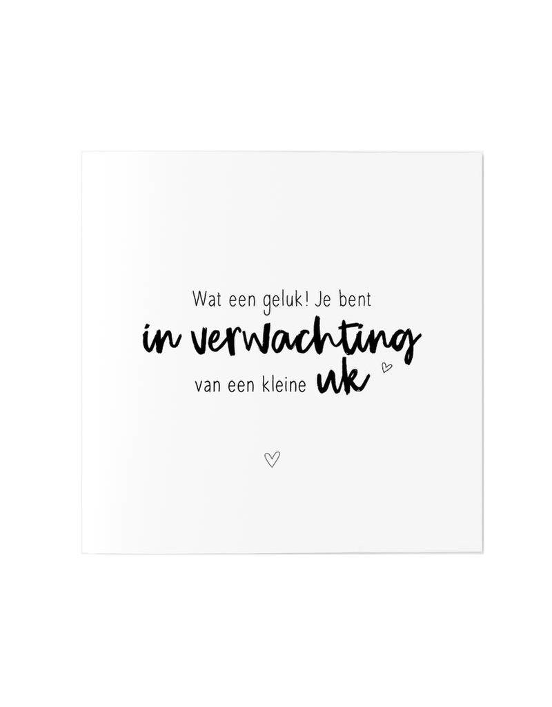 Zoedt Wenskaart met tekst Wat een geluk! Je bent in verwachting van een kleine uk