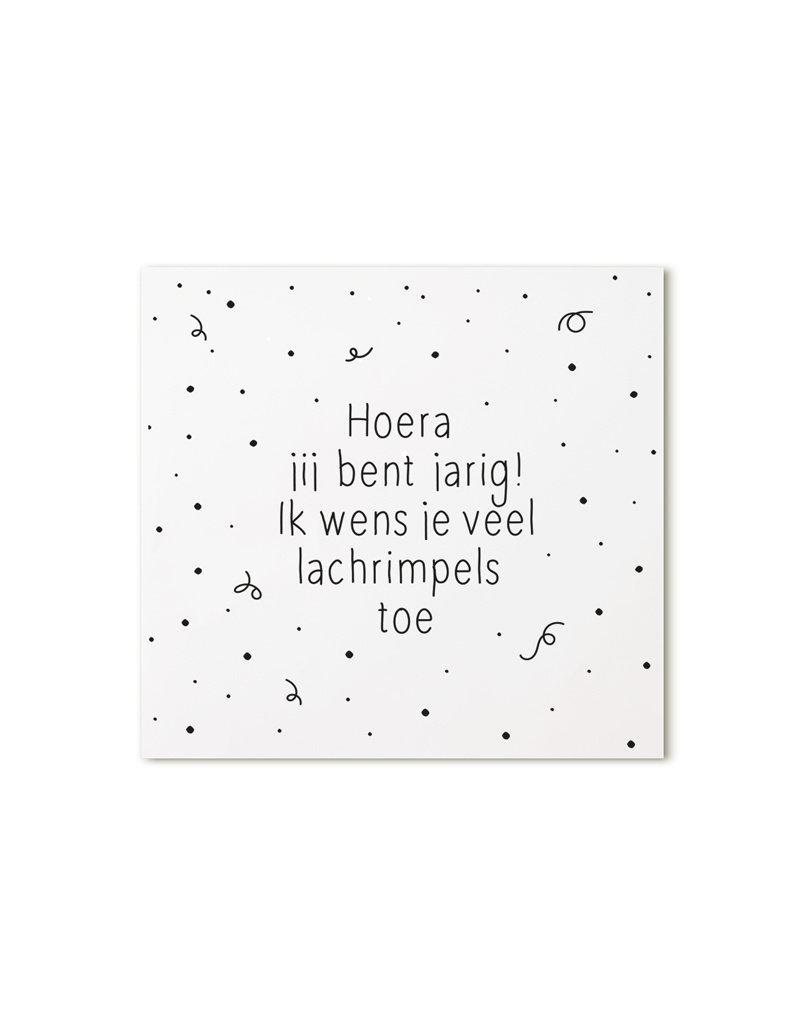 Zoedt Minikaartje met tekst Hoera jij bent jarig! Ik wens je veel lachrimpels toe
