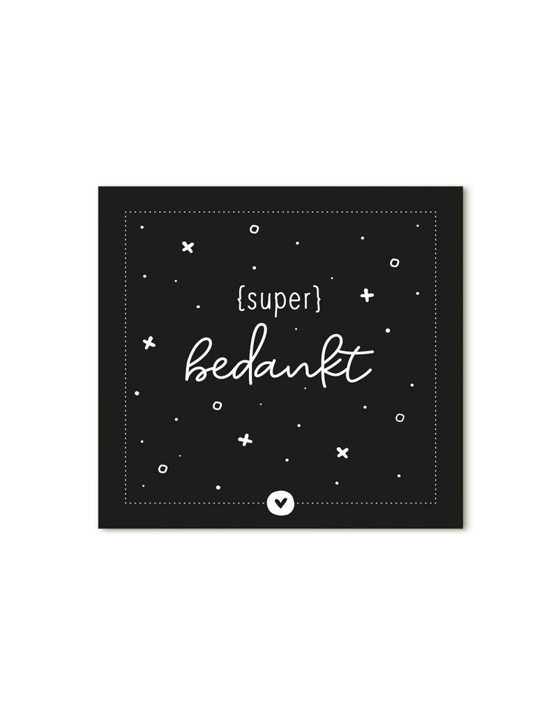 Zoedt Minikaartje zwart met tekst Super bedankt