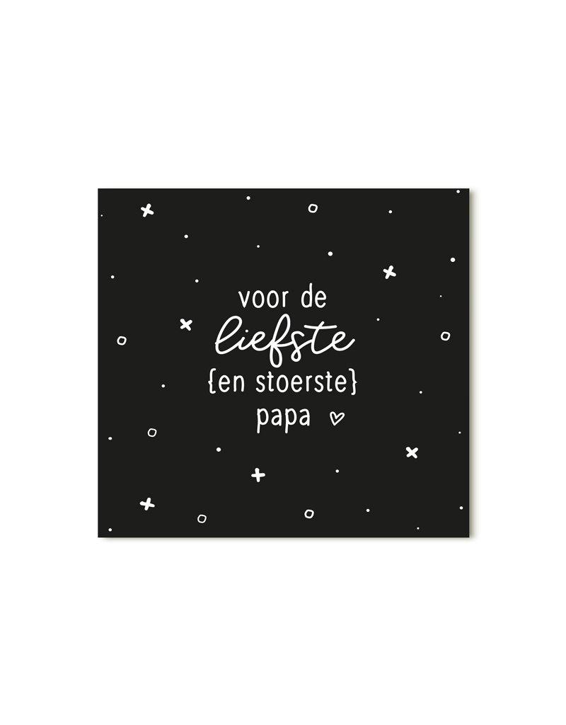 Zoedt Minikaartje zwart met tekst Voor de liefste en stoerste papa
