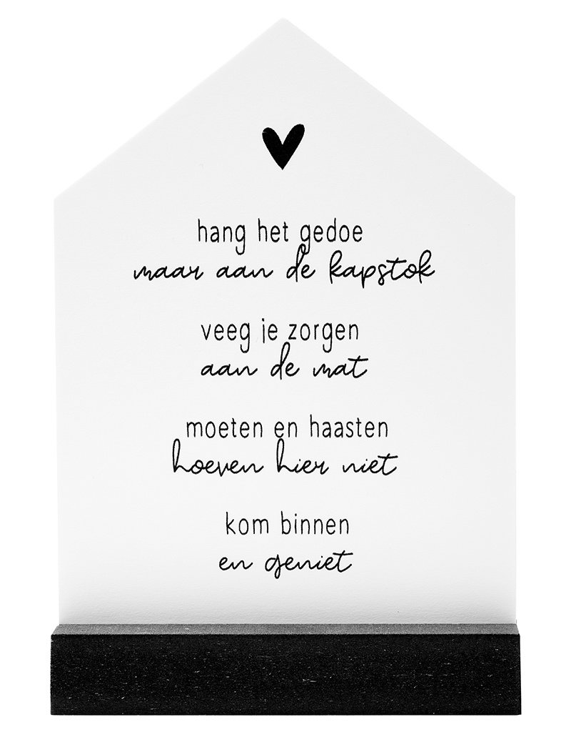 Zoedt Huisje met gedicht 'Kom binnen en geniet'