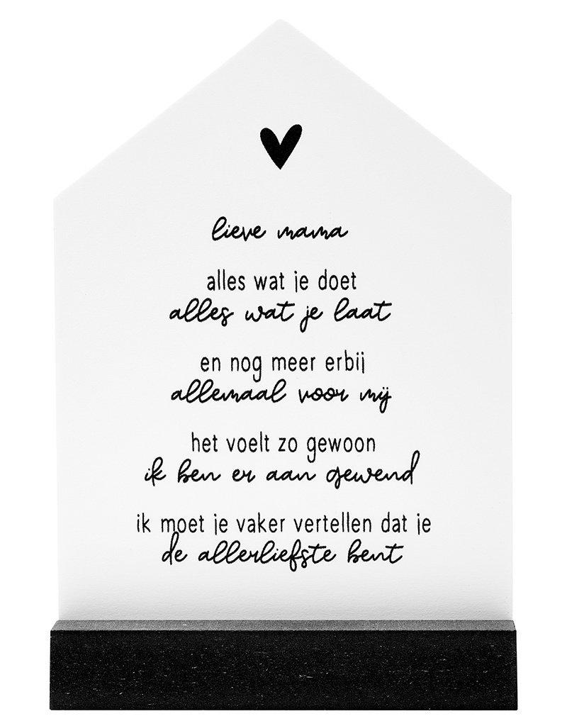Zoedt Huisje met gedichtje voor de allerliefste mama