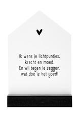 Zoedt Huisje met gedichtje 'Ik wens je lichtpuntjes'