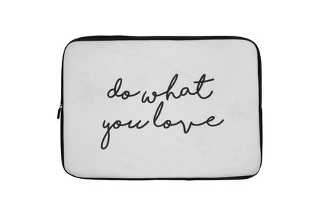 Universele Design Sleeve 15 inch - Do What You Love