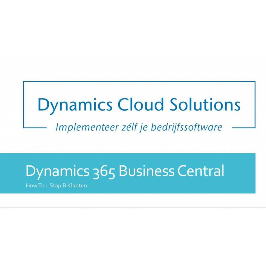 How To Dynamics 365 Business Central B1 Klant invoeren-1