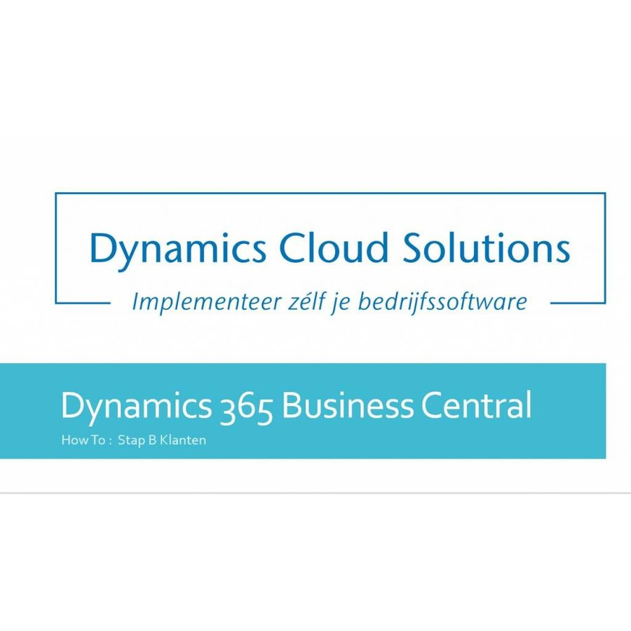 How To Dynamics 365 Business Central B2 Contactpersoon invoeren - Copy-1