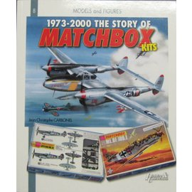 Histoire & Collections 1973-2000 The Story of Matchbox Kits