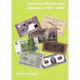 Plomp Catalogus Niederlandes Papiergeld 1573-2002