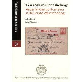 Po & Po Een zaak van landsbelang' Nederlandse postcensuur in de Eerste Wereldoorlog
