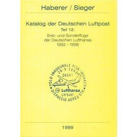 Haberer Katalog der Deutschen Luftpost Teil 12: Erst- und Sonderflüge der Deutschen  Lufthansa 1992-1998