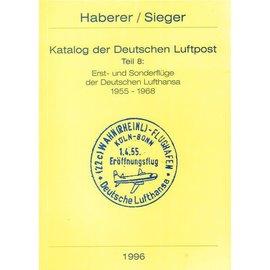Haberer Katalog der Deutschen Luftpost Teil 8: Erst- und Sonderflüge der Deutschen  Lufthansa 1955-1968