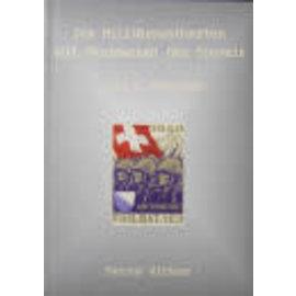 Wittwer Die Militärpostkarten und Ganzsachen der Zwitserland