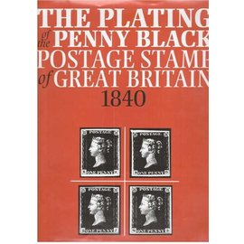 Gibbons The Plating of the Penny Black Postage Stamp of Great Britain 1840