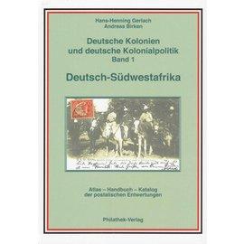 Philathek Deutsche Kolonien und Kolonialpolitik Band 1 Deutsch-Südwestafrika