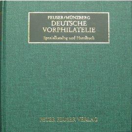 Feuser Deutsche Vorphilatelie - Spezialkatalog und Handbuch