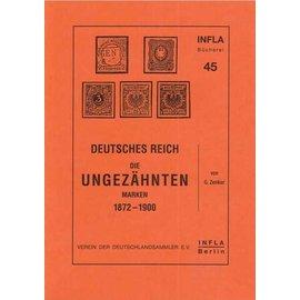 Infla Deutsches Reich · Die ungezähnten Marken 1872-1900
